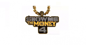 """Show Me the Money 4"""